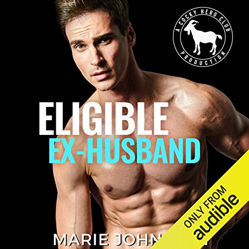 Eligible Ex-Husband: A Hero Club Novel