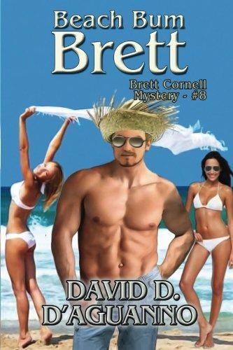 Book: Beach Bum Brett (Brett Cornell Mysteries) by David D. D'Aguanno