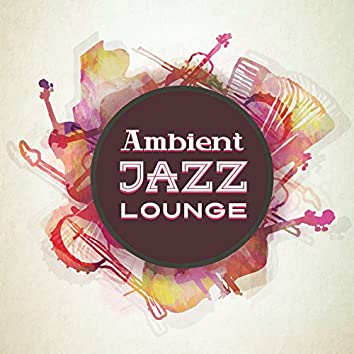 Ambient Jazz Lounge