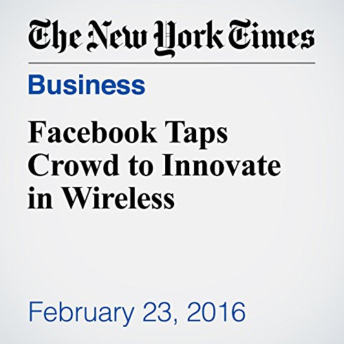 Facebook Taps Crowd to Innovate in Wireless audiobook cover art