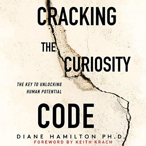 Cracking the Curiosity Code audiobook cover art