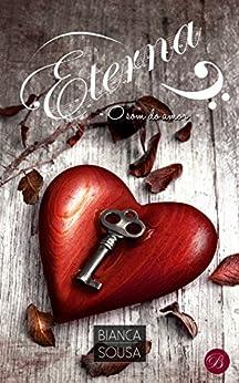 Eterna: O som do amor por [Bianca Sousa]