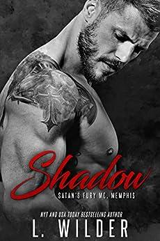 Shadow: Satan's Fury MC- Memphis Chapter (Book 2) (Satan's Fury MC-Memphis) by [L. Wilder, Mayhem Cover Creations, Lisa Cullinan, Wander Aguiar]
