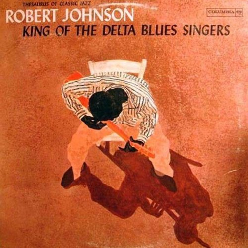 King of the Delta Blues Singers Vol.1 [Vinyl LP]