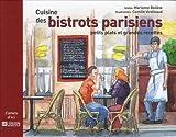 Cuisine des bistrots parisiens - Petits plats et grandes recettes
