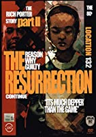 Rich Porter Story 2: Resurrection Continues [DVD]