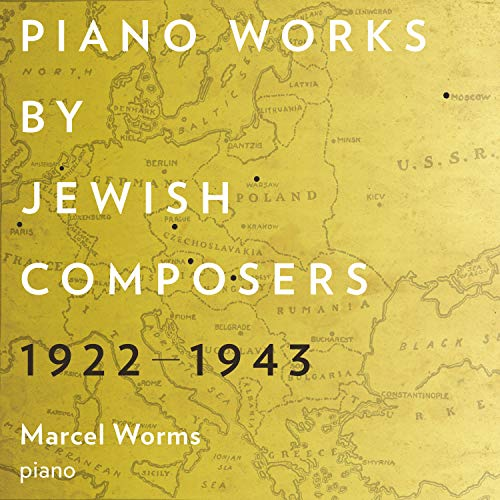 Piano Works By Jewish Composers 1922-1943