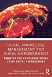 Social Knowledge Management for Rural Empowerment: Bridging the Knowledge Divide Using Social Technologies