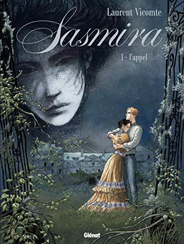 Sasmira - Tome 01: L'Appel