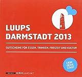 LUUPS - DARMSTADT 2013: Gutscheine für Essen, Trinken, Freizeit und Kultur