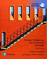 Strategic Management and Competitive Advantage: Concepts and Cases, Global Edition 1292258047 Book Cover