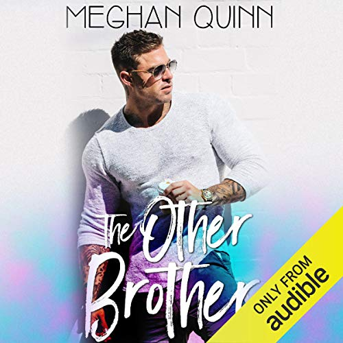 The Other Brother Audiobook By Meghan Quinn cover art