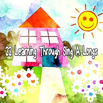 22 Learning Through Sing a Longs