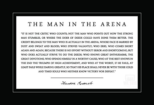 WeSellPhotos Theodore Teddy Roosevelt The Man in The Arena Quote 13x19 Poster