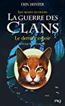 La guerre des clans, Cycle IV - Les signes du destin, tome 6 : Le dernier espoir par Hunter