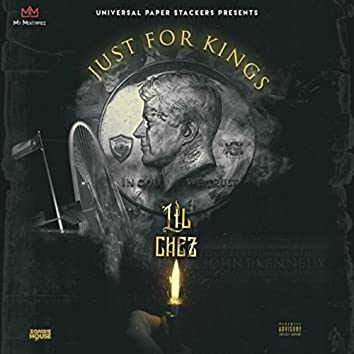 J.F.K (Just for Kings)