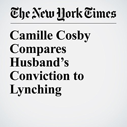 Camille Cosby Compares Husband's Conviction to Lynching copertina