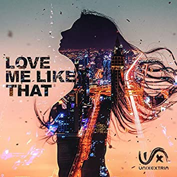 Love Me Like That (feat. stud)