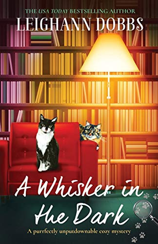 A Whisker in the Dark: A purrfectly unputdownable cozy mystery (2)