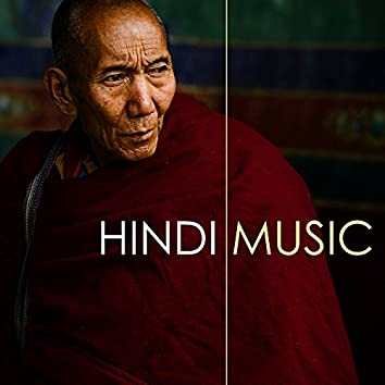 Hindi Music - Soul Healing Asian Meditation Songs for Massage & Spa Background