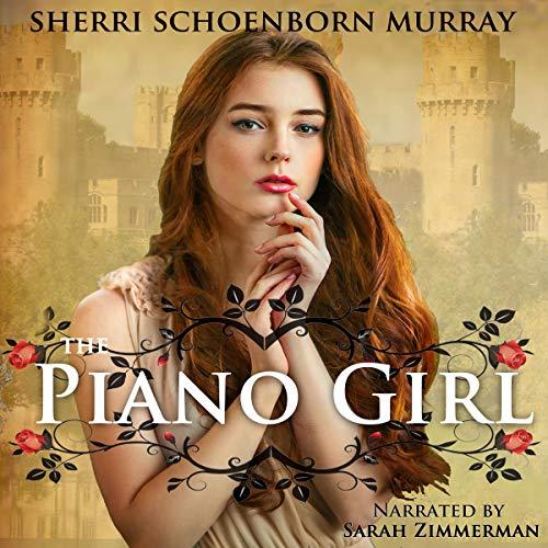 The Piano Girl: Counterfeit Princess Audiobook By Sherri Schoenborn Murray cover art