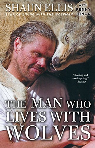 The Man Who Lives with Wolves: A Memoir