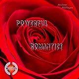 Powerful Romantics