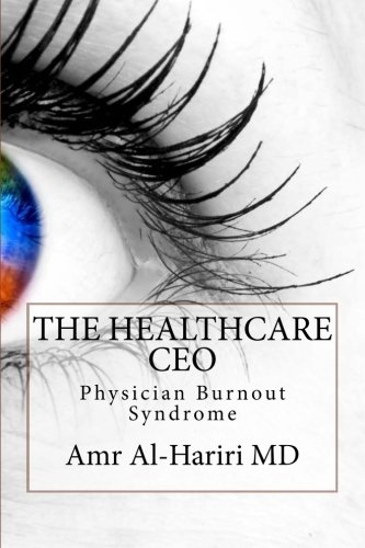 The Healthcare CEO: Physician Burnout Syndrome