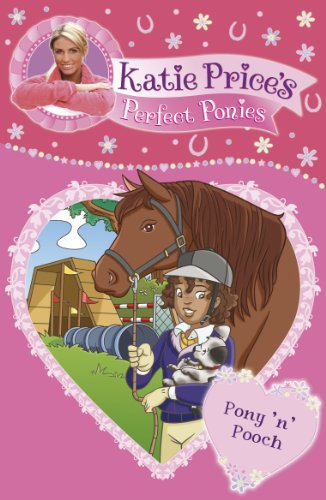 Katie Price\'s Perfect Ponies: Pony \'n\' Pooch: Book 8 (English Edition)