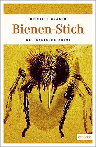 Bienen-Stich. Der badische Krimi