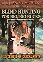 Blind Hunting for Big Big Bucks [DVD]