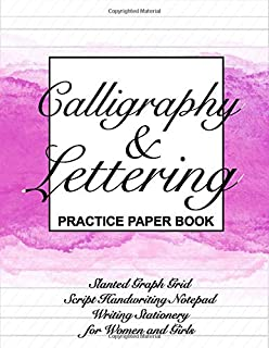 Calligraphy & Lettering Practice Paper Book: Slanted Graph Grid, Script Handwriting Notepad, Writing Stationery for Women and Girls