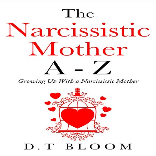 The Narcissistic Mother A - Z audiobook cover art