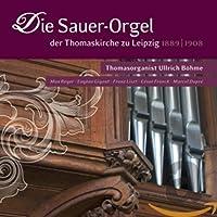 Die Sauer-Orgel Der Thomaskirche Zu Leipzig 1889-1