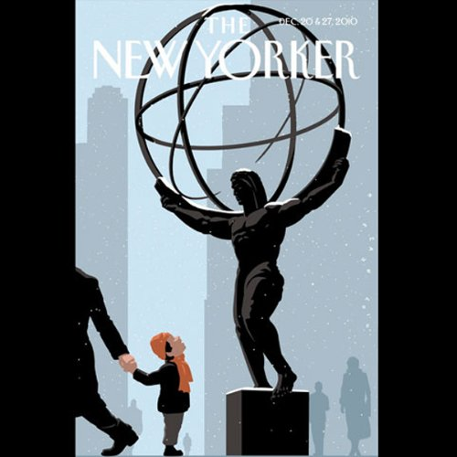 The New Yorker, December 20th & 27th 2010: Part 1 (John Colapinto, Peter Hessler, James Surowiecki) audiobook cover art