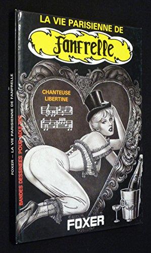 Fanfrelle, la Vie Parisienne de...