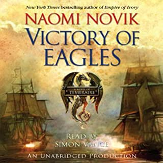 Victory of Eagles: Temeraire, Book 5