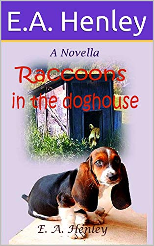 Raccoons In The Doghouse (English Edition)