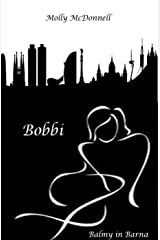 Bobbi: Balmy in Barna Kindle Edition