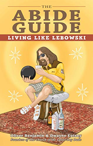The Abide Guide: Living Like Lebowski - example gift for college boys