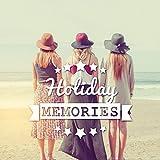 Holiday Memories – Summer Love, Flash, Print, Take Photos, Azure, Friends, Vacation