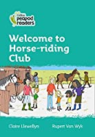 Level 3 – Welcome to Horse-riding Club (Collins Peapod Readers)