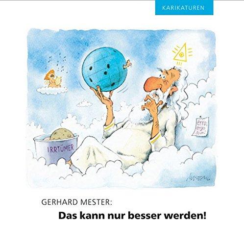 Das kann nur besser werden!: Karikaturen
