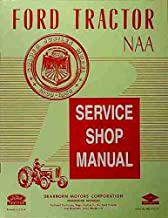 1953 1954 1955 FORD NAA & GOLDEN JUBILEE FARM TRACTOR REPAIR SHOP & SERVICE MANUAL