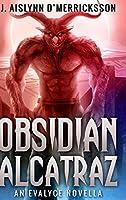 Obsidian Alcatraz