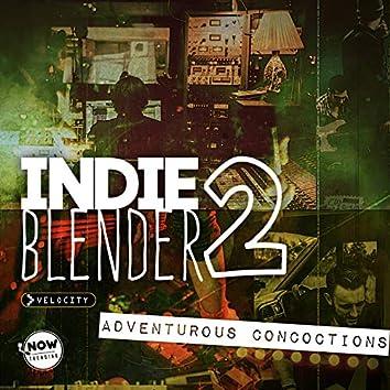 Indie Blender 2: Adventurous Concoctions