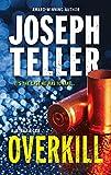 Overkill (A Jaywalker Case)