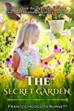THE SECRET GARDEN: with classic and antique illustration