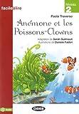 Anémone Et Les Poissons-Clowns. Audio: Anemone et les Poissons-Clowns (Facile a lire)