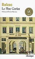 Pere Goriot (Folio (Gallimard))